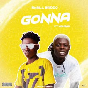 Small Baddo Ft. Mohbad – Gonna mp3 download