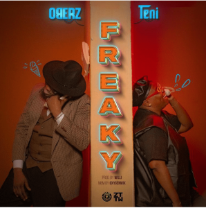 Oberz Ft. Teni – Freaky download mp3