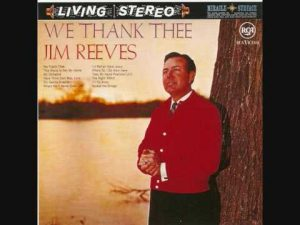 We Thank Thee - Jim Reeves download mp3